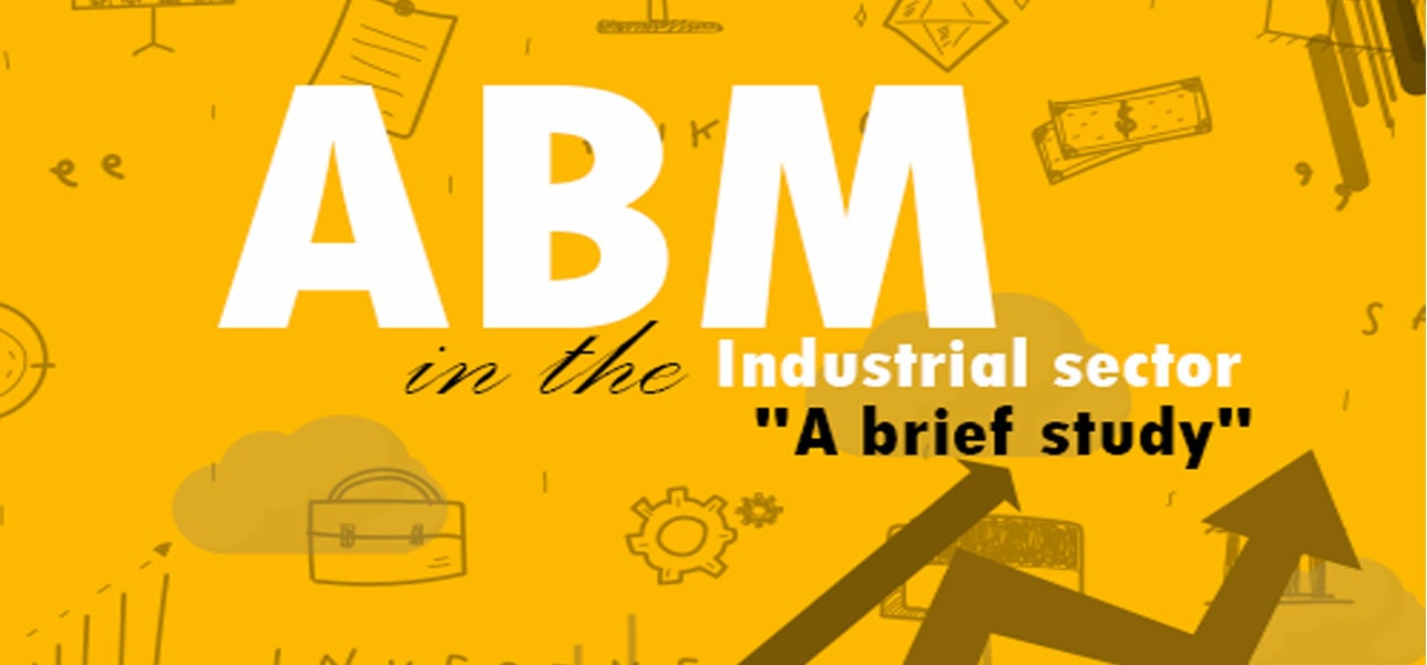 ABM in the Industrial sector - A brief study