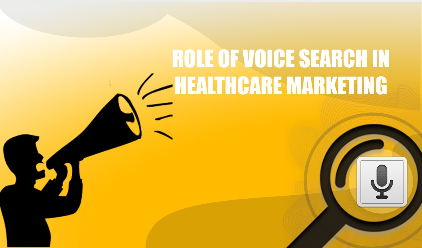 ROLE OF VOICE SEARCH IN HEALTHCARE MARKETING